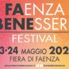 FAENZA BENESSERE · Faenza – RA · 23-24 maggio 2020