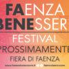 FAENZA BENESSERE · Faenza – RA · Prossimamente